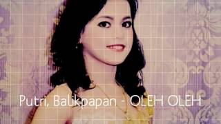 Putri Balikpapan - OLEH OLEH (D'Academy 4 ) indosiar