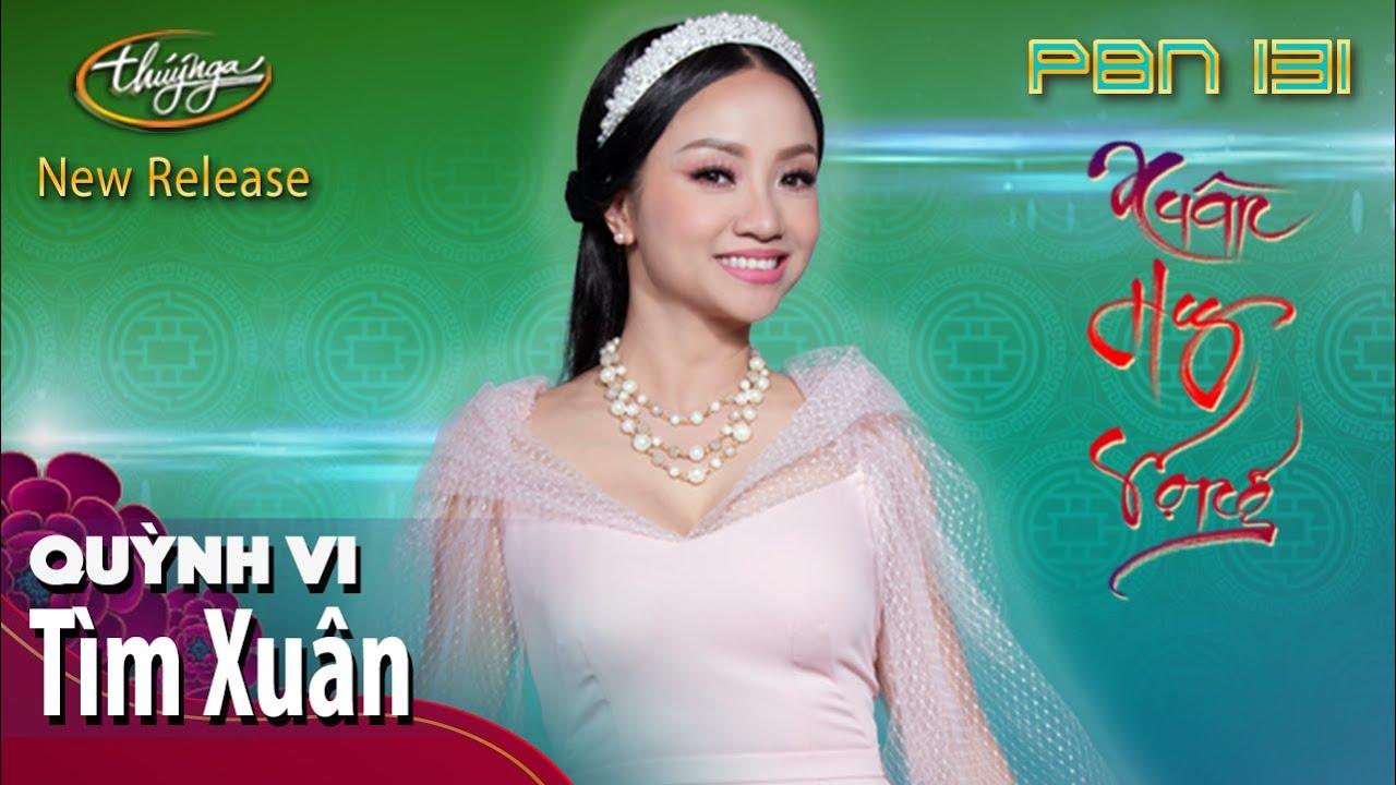 PBN 131 | Quỳnh Vi - Tìm Xuân