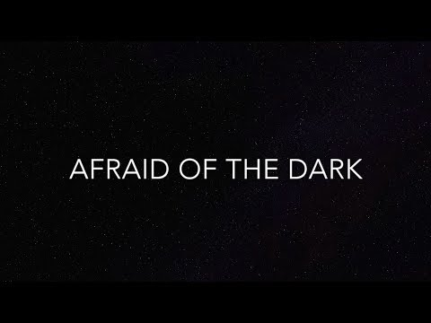 Afraid of the Dark- MKTO LYRICS