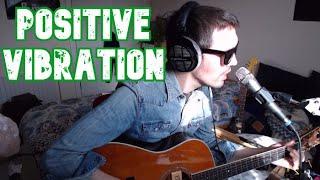David William - Positive Vibration (Bob Marley cover)