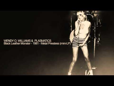WENDY O. WILLIAMS &  PLASMATICS -  Black Leather Monster