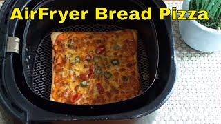 Bread Pizza in AirFryer  AirFryer Bread Pizza  AirFryer Recipes