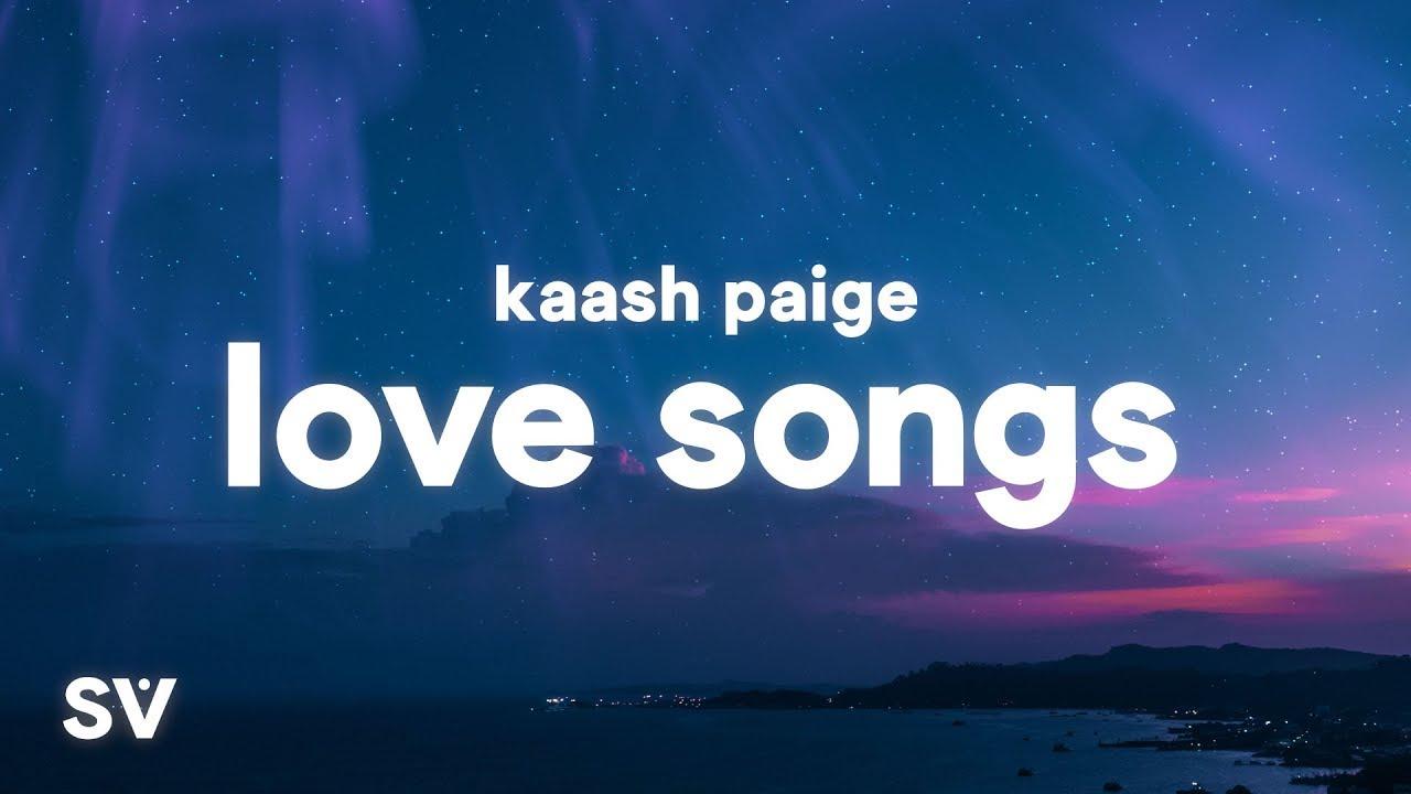 Kaash Paige Love Songs Lyrics Youtube