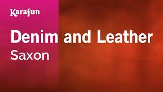 Karaoke Denim and Leather - Saxon *