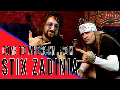 STEEL PANTHER's STIX ZADINIA: Come To Where I'm From Podcast Episode #55
