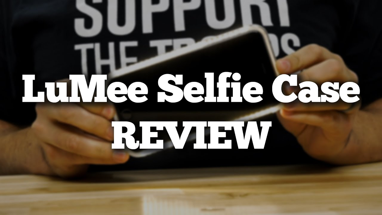 e2013927209 LuMee iPhone 6 Selfie Case Review - YouTube