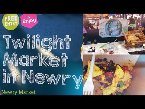 Twilight Market Newry | FOOD & DRINK NI