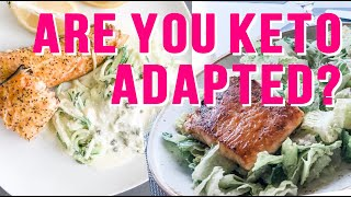 Signs you are Fat Adapted - Ketogenic diet