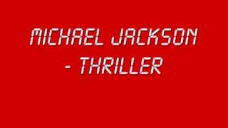 Michael Jackson - Thriller (With Lyrics + HQ Sound)