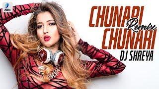 Chunnari Chunnari Remix DJ Shreya Mp3 Song Download