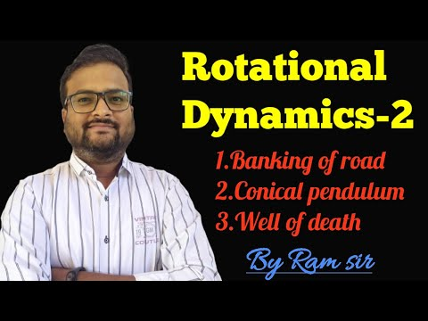 Rotational Dynamics By Ram Sir #Physics #Rotation #CircularMotion #BankingOfRoads #NEET #JEE