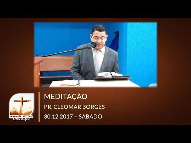30.12.2017 | Sábado - Culto de Meditação | Tabernáculo da Fé Campinas/SP