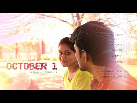 OCTOBER 1 2016 Suspense Thriller Love Story ||  by Prashanth Kandagatla