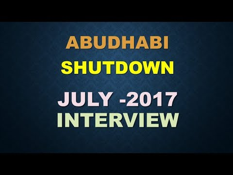 ABUDHABI SHUTDOWN VACANCIES JULY 2017 INTERVIEW