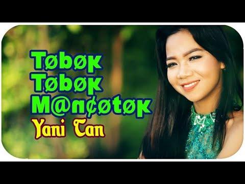Yani Tan [Mini Album] Tobok Tobok Mancotok (Lagu Sibolga)