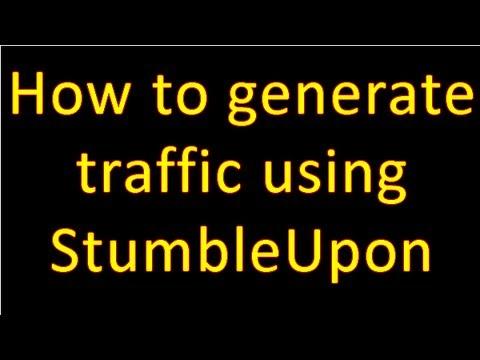 How To Generate Traffic Using Stumbleupon
