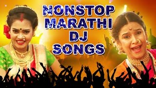 nonstop top marathi dj songs latest 2015 full compilation