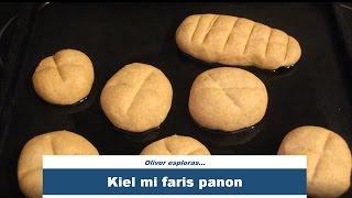 Kiel mi faris panon | How I made bread | #Esperanto