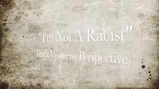 Joyner Lucas- I'm Not A Racist (Black Women's Perspective)