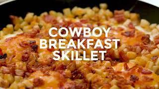 How to Make: COWBOY BREAKFAST SKILLET