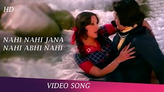 Nahi Nahi Jana Nahi | Video Song | Zinda Dil Songs | Rishi Kapoor | Neetu Singh | Romantic Songs