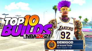 TOP 10 BUILDS on NBA 2K21