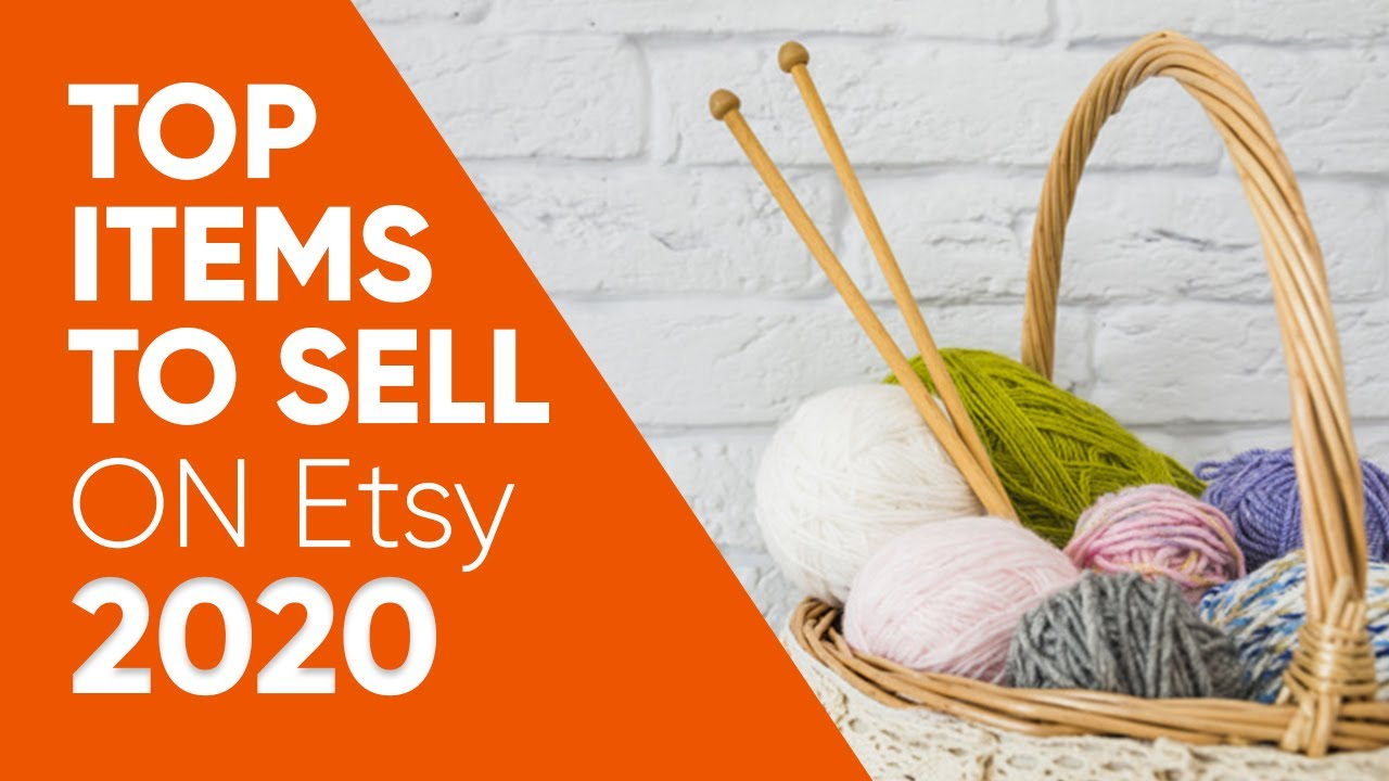 What to Sell on Etsy | An Overview of Top Items Selling on Etsy
