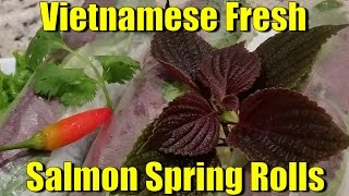 How To Make Vietnamese Fresh Salmon Spring Rolls | Step by Step Recipe