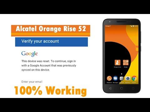 Alcatel Orange Rise 52 bypass google verification -- android 7 0