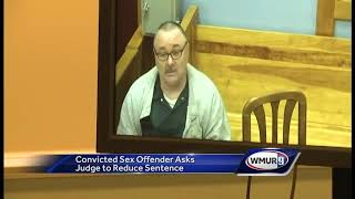 Convicted sex offender asks judge to reduce sentence