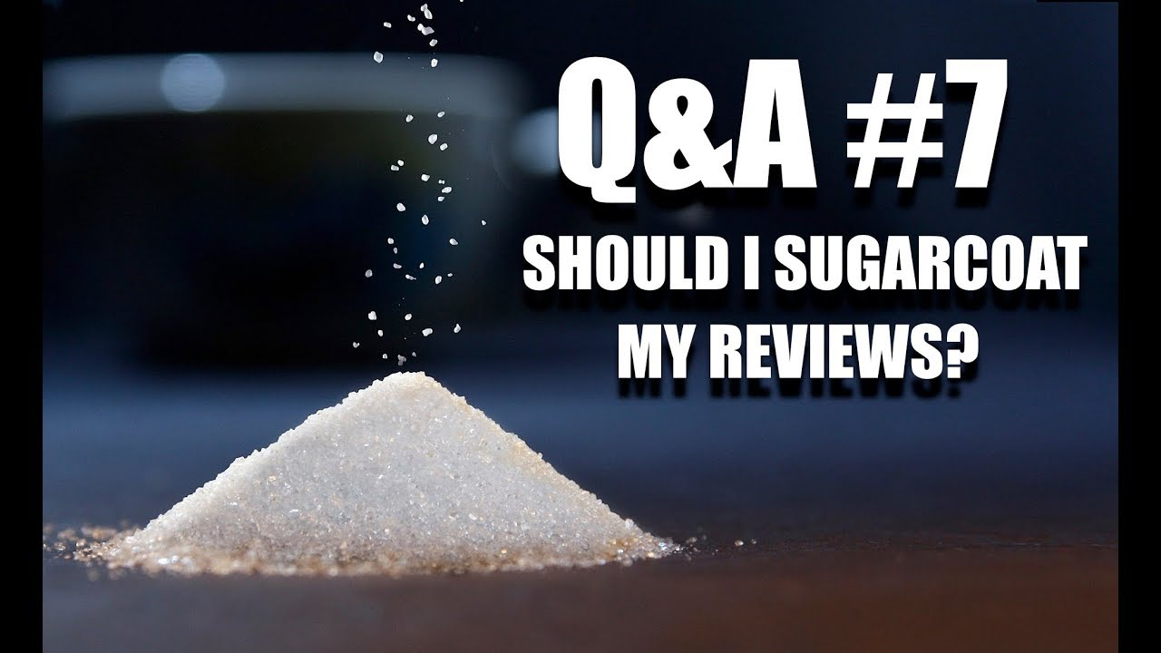 Q&A #7 (ENG) – Should I Sugarcoat My Reviews?