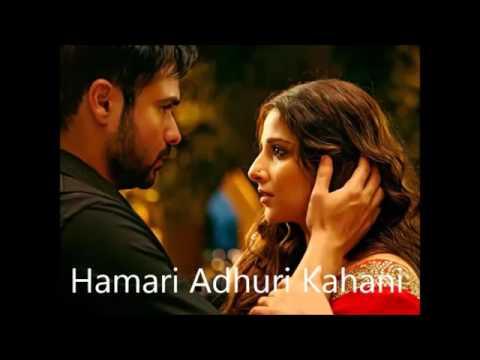 Hamari adhuri khani full song