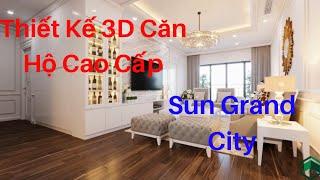Thiết kế căn hộ chung cư cao cấp Sun grand City