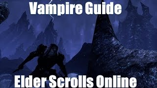Elder Scrolls Online - Vampire Guide - Everything you need to know on Vampirisim