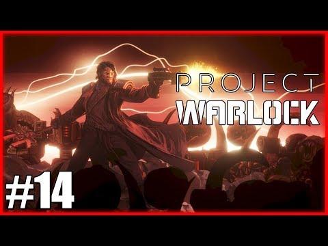 Project WARLOCK (#14) - WITAMY W PIEKLE!