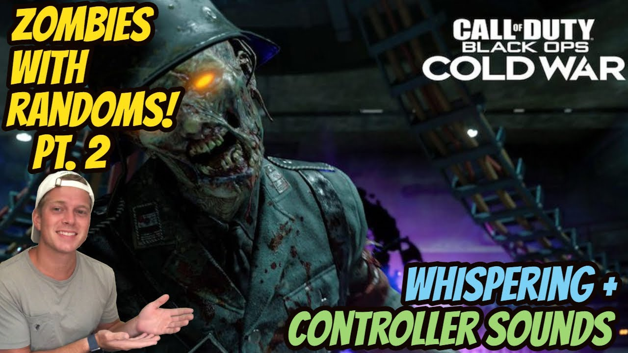 ASMR Gaming: Black Ops Cold War | Relaxing Zombies With Randoms p.2 - Controller Sounds & Whispering