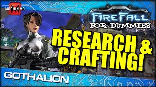 Firefall For Dummies: Research And Crafting! Easy To Follow Guide!