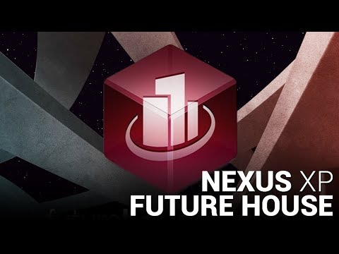 FUTURE HOUSE NEXUS EXPANSION!!