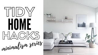 10 Tips For A Tidy Home Part 2 - Minimalism Series 2018