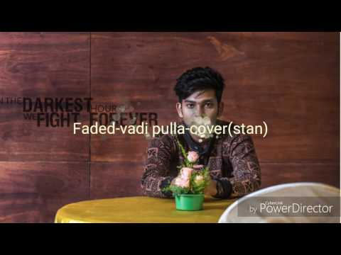 Vadi pulla vaadi-faded cover by stan