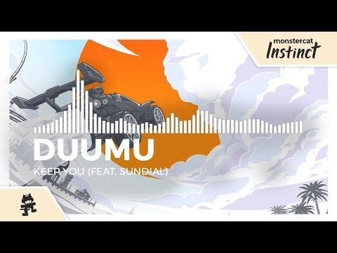 Duumu - Keep You (feat. Sundial) [Monstercat Release]