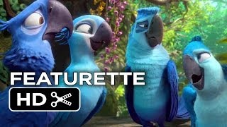 Rio 2 Featurette - You
