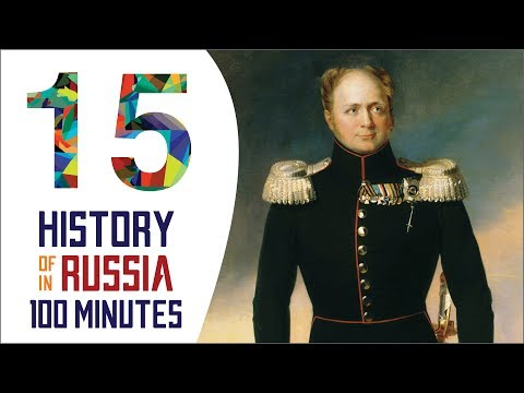 Alexander I - History of Russia in 100 Minutes (Part 15 of 36)