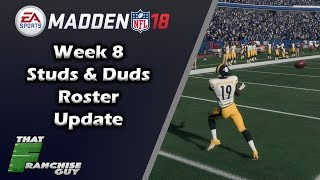 Madden 18 NFL Roster Update | Studs & Duds From NFL Week 8