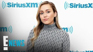 Miley Cyrus Is Confessing All Her Secrets | E! News