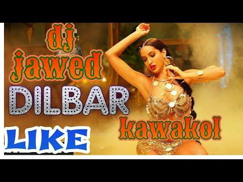 DILBAR DILBAR  Song | Neha Kakkar 2018 | dj jawed kawakol