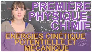 Énergies cinétique, potentielle & mécanique - Physique-Chimie - 1ère S - Les Bons Profs