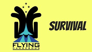 Survival 101 July 20 2021