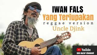 Lagu Iwan Fals Yang Terlupakan ( Reggae Version)