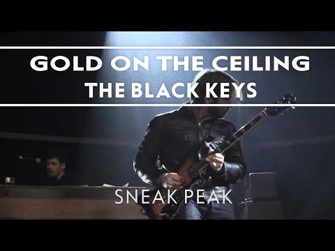 The Black Keys - Gold On The Ceiling [Sneak Peek]